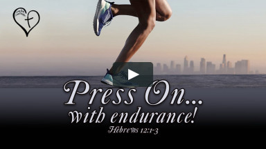 Press On with Endurance part 1