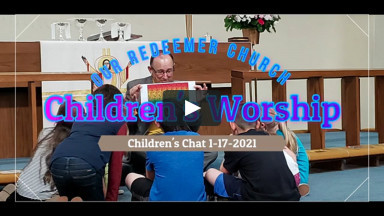 Children's Worship January 17, 2021