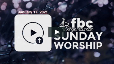 Sunday Worship ~ January 17, 2021