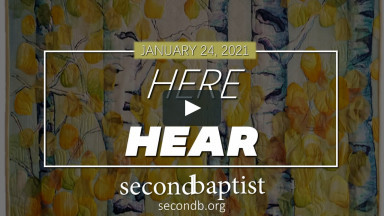 Worship Service - January 24, 2021 - Second Baptist Church, Lubbock, TX