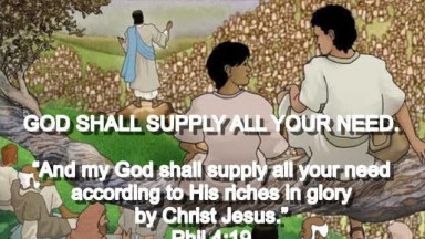 God Shall Supply All Your Need