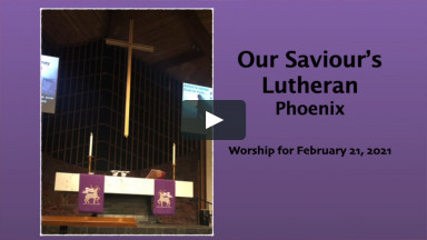Worship for February 21, 2021