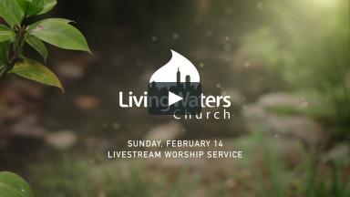 February 14, 2021 | Sunday Worship Livestream