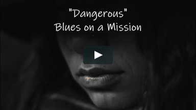 DANGEROUS Blues on a Mission Lyrics by Ann M. Wolf