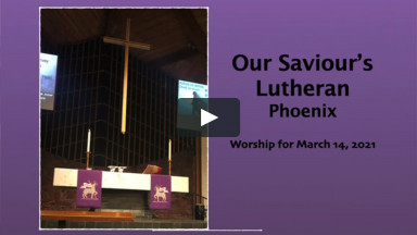 Worship for Sunday, March 14, 2021