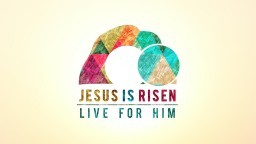 Jesus is Risen: Live For Him - Peter Tanchi