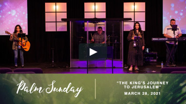 3.28.21 | The King's Journey to Jerusalem