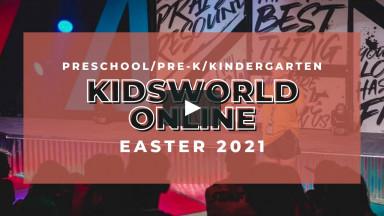 KidsWorld Online April 3-4th 2021 EASTER (Preschool/Pre-K/Kindergarten)