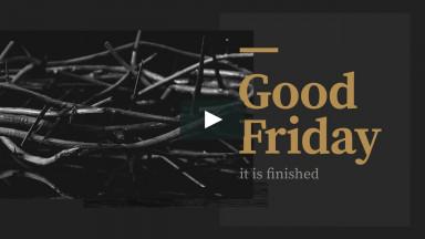 Good Friday Worship 4/2/2021