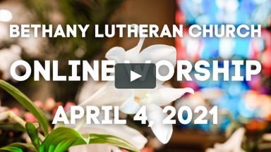 Easter Sunday Online Worship April 4 8AM
