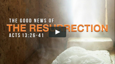 4.4.21 | The Good News of the Resurrection