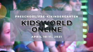 KidsWorld Online April 10-11, 2021 (Preschool/Pre-K/Kindergarten)