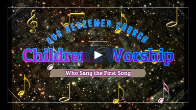 Children's Worship April 11, 2021