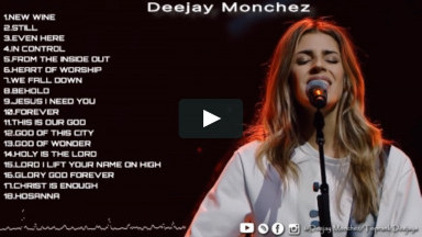 BEST OF ENGLISH WORSHIP SONGS MIX 2021-DJ MONCHEZ Ft HILLSONG WORSHIP,REBEKAH DOWN,HILLSONG UNITED..