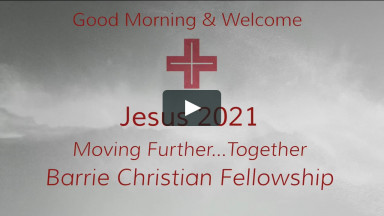 Barrie Christian Fellowship Live Stream