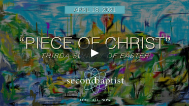 Worship - April 18, 2021 - Second Baptist Church, Lubbock, TX