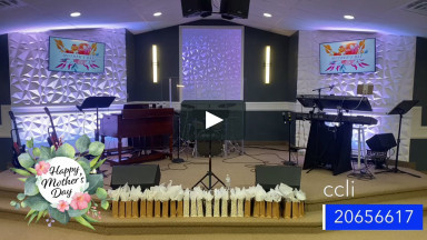 5-9-21 Mother's Day Service