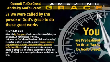 Randy Bell | Amazing Grace Episode 4  Commit To Do Great Works By God's Grace
