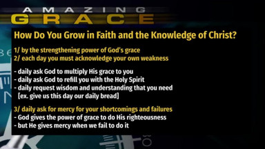 Randy Bell | Amazing Grace Episode 9: How Does Grace Strengthen Your Spirit? (audio/video)