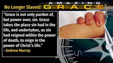 Randy Bell | Amazing Grace Episode 11: By Grace Sin No Longer Reigns In Us! (audio/video)