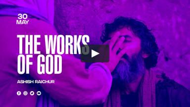 The Works of God | Ashish Raichur