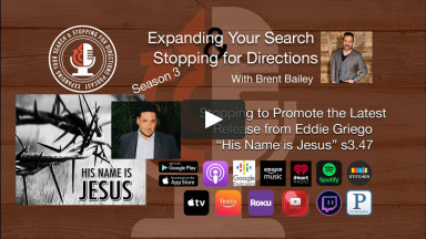 """Stopping to Promote the Latest Release from Eddie Griego """"His Name is Jesus"""" s3.47"""