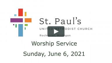 Worship - June 6, 2021