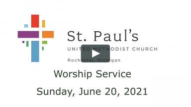 Worship - June 20, 2021