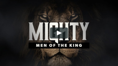 6.20.21 | Mighty Men of the King