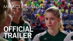 THE MIRACLE SEASON | Official Trailer