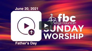 Sunday Worship ~ June 20, 2021