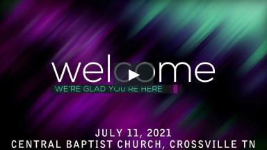 CBC Worship Service July 11 2021.mp4