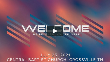 CBC Worship Service July 25 2021.mp4
