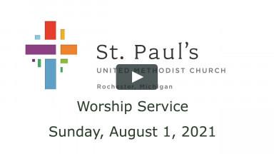 Worship - August 1, 2021