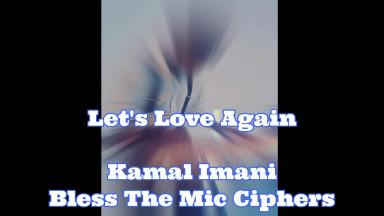 Let's Love Again By Kamal Imani