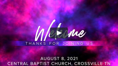 CBC Worship Service August 8 2021.mp4