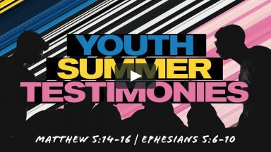 Youth Summer Testimonials II Contemporary Worship II August 8, 2021