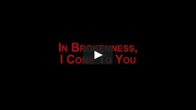 Christian Praise and Worship Songs Music Video - In Brokenness, I ... - Bing Videos