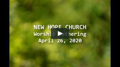 042620 New Hope Church Worship Service
