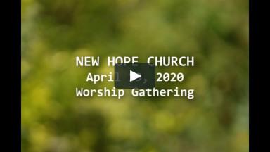 041920 New Hope Church worship gathering