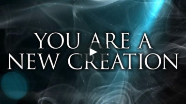 You are a New Creation - New Years Church Videos
