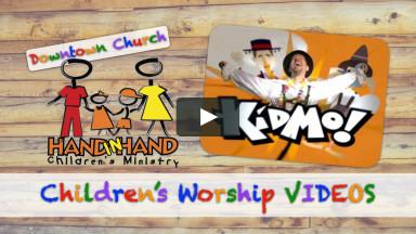 Downtown Church Children's Worship for Sunday,