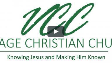 Village Christian Church Sunday Worship VCC Worship