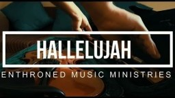 HALLELUJAH | Enthroned Music Ministries | Nepali Christian Music Video 2018