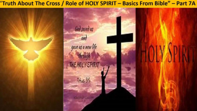 Truth About The Cross[Role of Holy Spirit]  - Part I