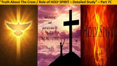 Truth About The Cross [Role of Holy Spirit] - Part III