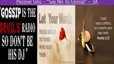 "PASSIVE SINS - ""OVERCOME GOSSIP & CONSEQUENCES"""