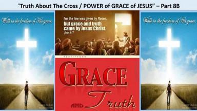 Power of JESUS GRACE  - Part II