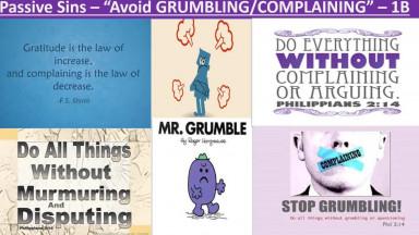 OVERCOME GRUMBLING & COMPLAINING - Part II