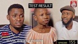 TEST RESULT (Mark Angel Comedy) (Episode 155)